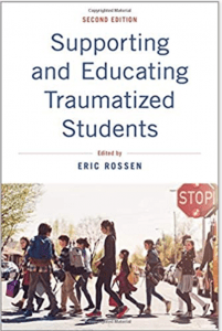 Supporting and Educating Traumatized Students