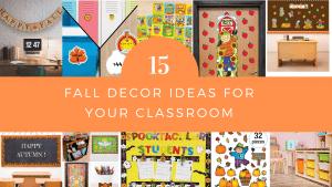 15 Fall Decor Ideas for Your Classroom